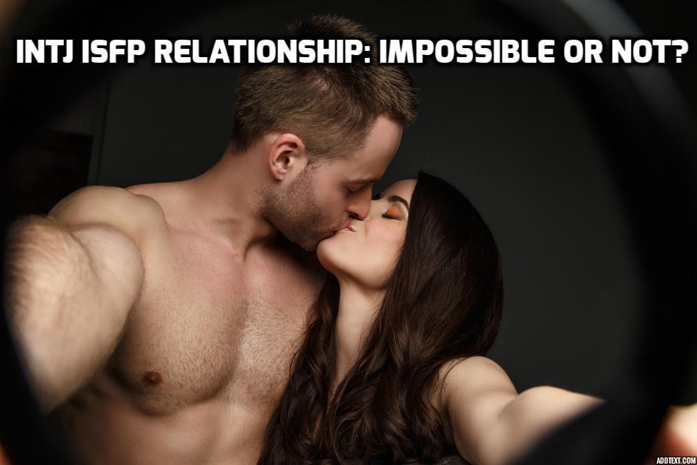 INTJ ISFP Relationship